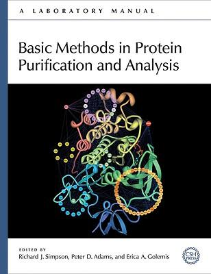 9780879698676 - Basic methods in protein purification and analysis: a laboratory manual
