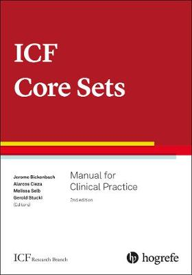 9780889375727 - ICF Core Sets: Manual for Clinical Practice: 2020