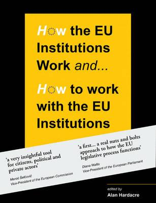 9780956450869 - How the eu institutions work & how to work with the eu institutions