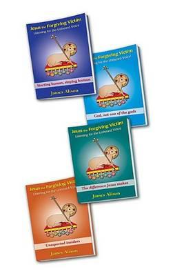 9780981812311 - Jesus the Forgiving Victim 4 Volume Set: Listening for the Unheard Voice