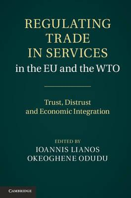 9781107008649 - Regulating Trade in Services in the EU and the WTO