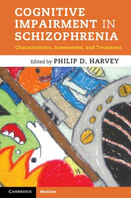 9781107013209 - Cognitive Impairment in Schizophrenia: Characteristics, Assessment and Treatment