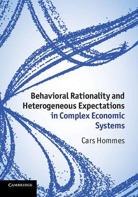 9781107019294 - Behavioral Rationality and Heterogeneous Expectations in Complex Economic Systems