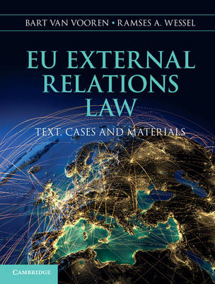 9781107031128 - EU External Relations Law: Text, Cases and Materials
