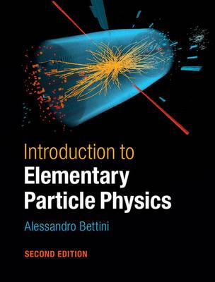 9781107050402 - Introduction to Elementary Particle Physics