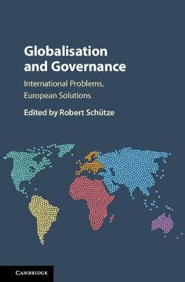 9781107129900 - Globalisation and Governance: International Problems, European Solutions