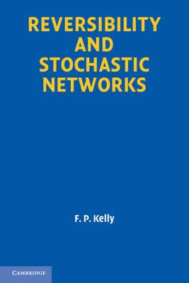 9781107401150 - Reversibility and Stochastic Networks