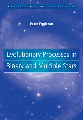 9781107403420 - Evolutionary Processes in Binary and Multiple Stars