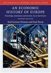 9781107479388 - An Economic History of Europe: Knowledge, Institutions and Growth, 600 to the Present