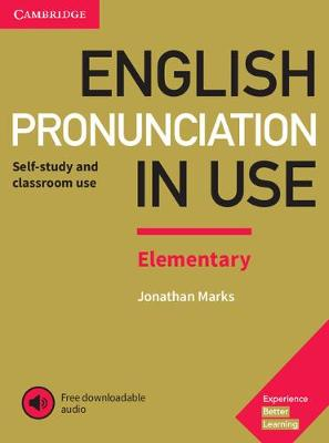 9781108403528 - English Pronunciation in Use Elementary Book with Answers and Downloadable Audio