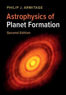 9781108420501 - Astrophysics of Planet Formation