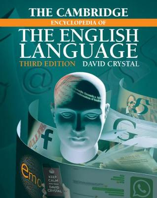 9781108437738 - The Cambridge Encyclopedia of the English Language