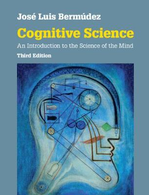 9781108440349 - Cognitive Science: An Introduction to the Science of the Mind