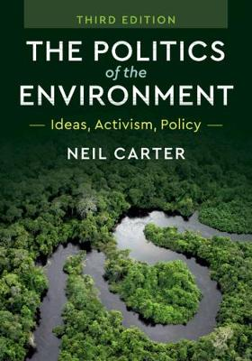 9781108459242 - The Politics of the Environment: Ideas, Activism, Policy