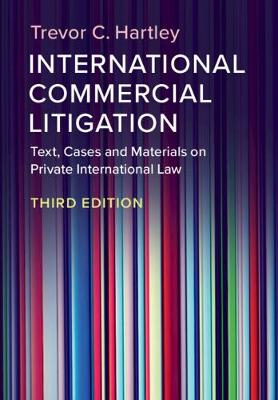 9781108721134 - International Commercial Litigation: Text, Cases and Materials on Private International Law