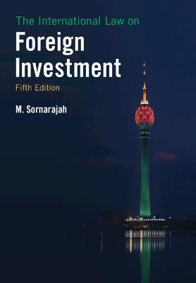 9781108730860 - The International Law on Foreign Investment