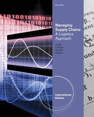 9781111533922 - Managing Supply Chains a Logistics Approach