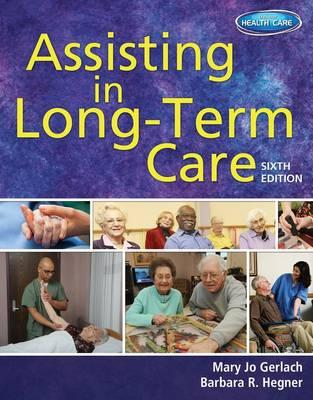 9781111539924 - Assisting In Long Term Care 6E