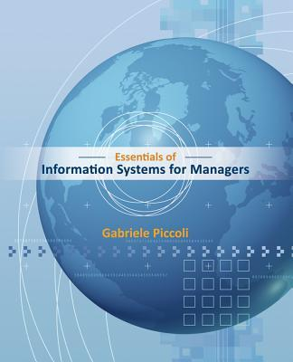 9781118057117 - Essentials of information systems for managers: text only