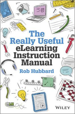 9781118375891 - The Really Useful eLearning Instruction Manual