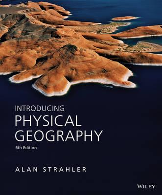 9781118396209 - Introducing Physical Geography