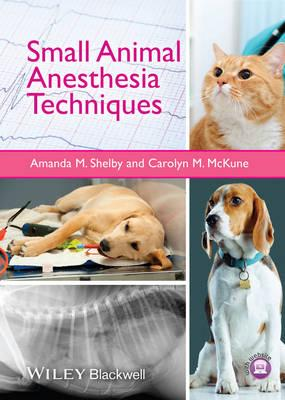 9781118428047 - Small Animal Anesthesia Techniques