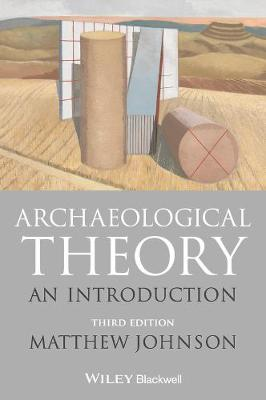 9781118475027 - Archaeological Theory: An Introduction