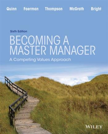 9781118582589 - Becoming a Master Manager: A Competing Values App roach