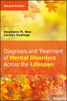 9781118689189 - Diagnosis and Treatment of Mental Disorders Across  the Lifespan