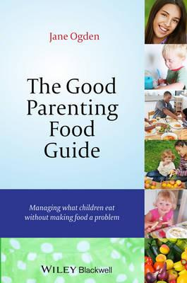 9781118709375 - The Good Parenting Food Guide
