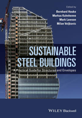 9781118741115 - Sustainable Steel Buildings: A Practical Guide for Structures and Envelopes