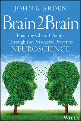 9781118756881 - Teaching Neuroscience in Psychotherapy and Counsel ing: Using the Brain for Change
