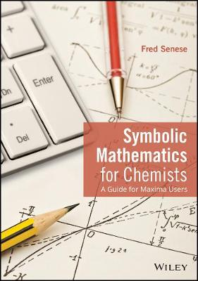 9781118798690 - Symbolic Mathematics for Chemistry