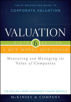 9781118873687 - Valuation, Sixth Edition + WS + DCF Model Download : Measuring and Managing the Value of Companies
