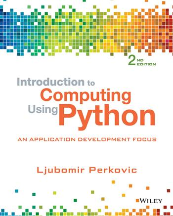 9781118891056 - Introduction to Computing using Python