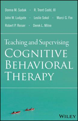 9781118916087 - Teaching and Supervising Cognitive Behavioral Therapy