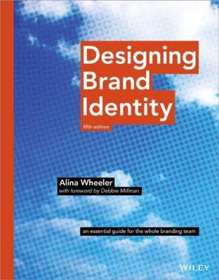 9781118980828 - Designing Brand Identity: An Essential Guide for the Whole Branding Team