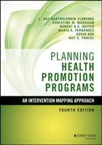 9781119035497 Planning Health Promotion Programs: An Intervention Mapping Approach