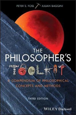 9781119103219 - The Philosopher's Toolkit: A Compendium of Philosophical Concepts and Methods