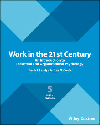 9781119379287 - Work in the 21st Century 4E Premium Custom Edition
