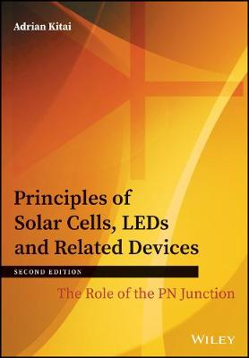 9781119451020 - Principles of Solar Cells, LEDs and Related Devices: The Role of the PN Junction