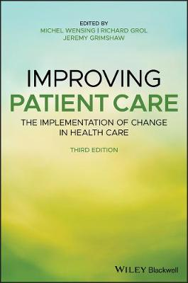 9781119488590 - Improving Patient Care: The Implementation of Change in Health Care