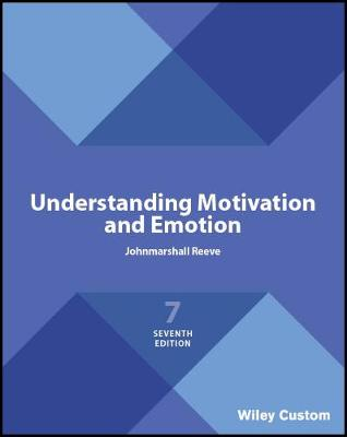 9781119510260 - Understanding Motivation and Emotion, Seventh Edit ion
