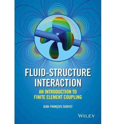 9781119952275 - Introduction to Numerical Methods for Fluid-struct ure Interaction