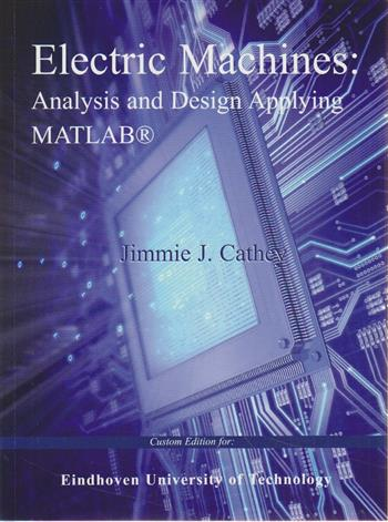 9781121616998 - Electric machines analysis and design applying