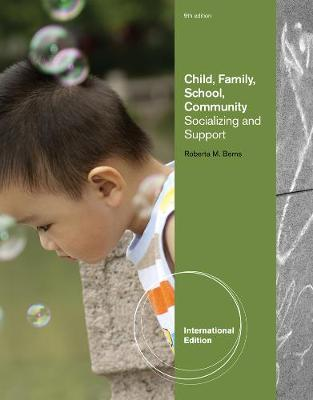 9781133049920 - Child, Family, School, Community: Socialization and Support, International Edition