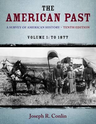9781133946625 - The American Past Volume 1 To 1877
