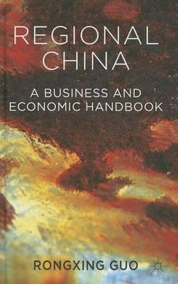 9781137287663 - Regional China: A Business and Economic Handbook