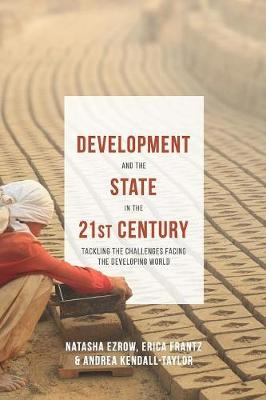 9781137407115 - Development and the State in the 21st Century: Tackling the Challenges facing the Developing World