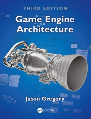 9781138035454 - Game Engine Architecture
